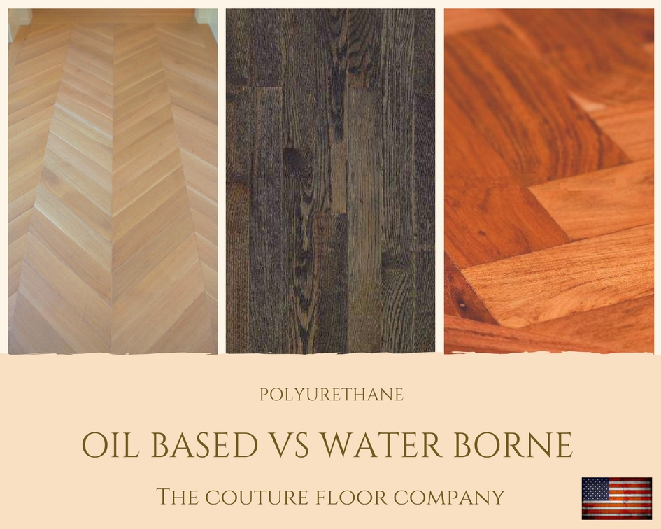 Oil Vs Water Based Polyurethane Flooring Finish The